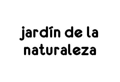 JARDIN DE LA NATURALEZA